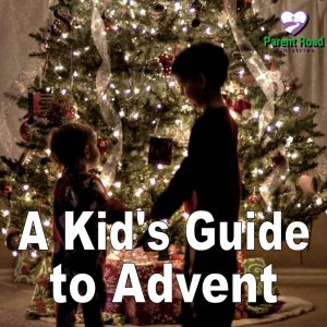 A Kid's Guide to Advent