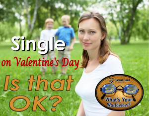 worldview single on valentines