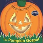 The Pumpkin Gospel boardbook